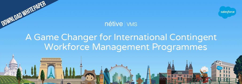 Nétive VMS – a game changer for international contingent workforce management programmes